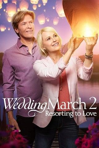 Wedding March 2 Resorting to Love (2017) บรรยายไทย