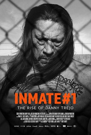Inmate #1: The Rise of Danny Trejo (2019) นักโทษหมายเลขหนึ่ง เส้นทางชีวิตของแดนนี่ เทรโฮ