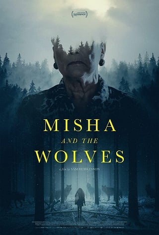 Misha and the Wolves   Netflix (2021) มิชาและหมาป่า