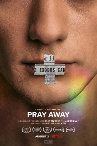 Pray Away   Netflix (2021) สวดแก้เกย์