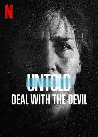 Untold: Deal With the Devil | Netflix (2021) สัญญาปีศาจ