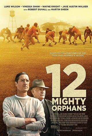 12 Mighty Orphans (2021) 12 ผู้เกรียงไกรแห่งไมตี้ไมต์ส