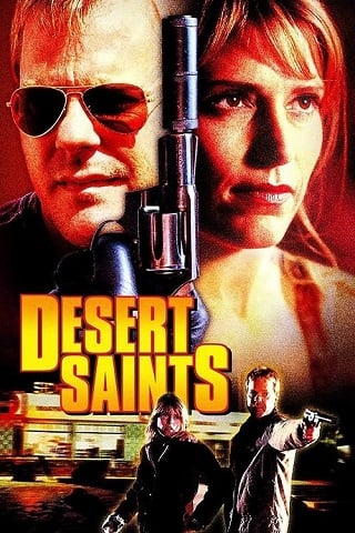 Desert Saints (2002) เดรสเซิร์ท เซนต์