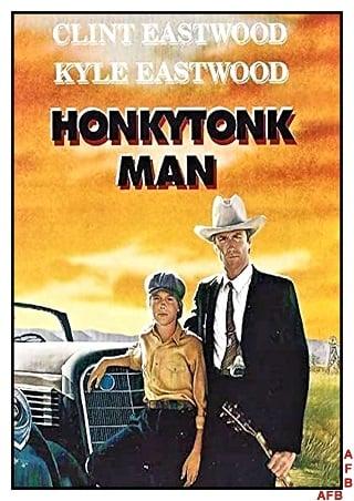Honkytonk Man (1982) ชาติบุรุษสิงห์นักเพลง