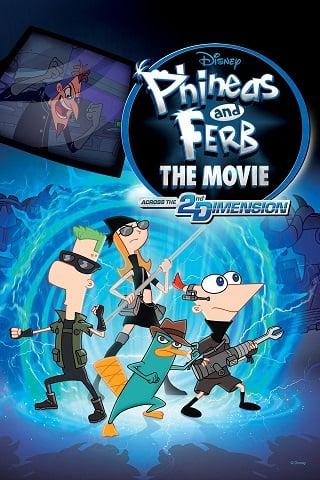 Phineas and Ferb the Movie Across the 2nd Dimension (2011) ฟีเนียสกับเฟิร์บ คู่หูจอมป่วนกวนข้ามมิติ