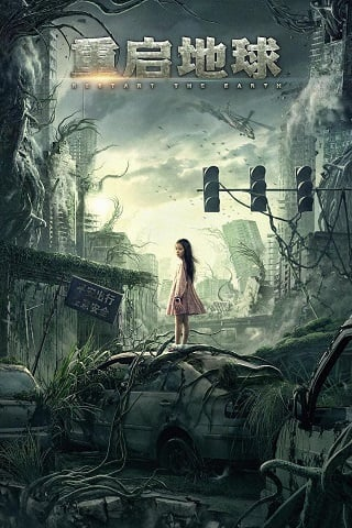 Restart the Earth (2021) ปฏิบัติการรีเซตโลก