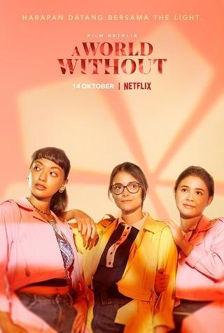 A World Without | Netflix (2021) โลกไร้รัก