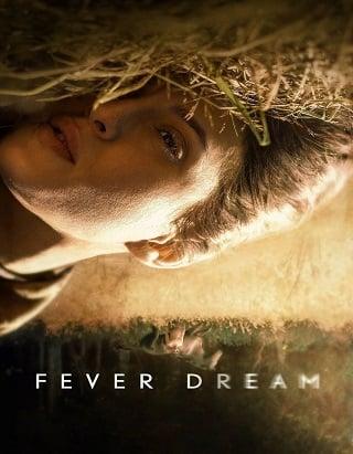 Fever Dream | Netflix (2021) ฟีเวอร์ ดรีม