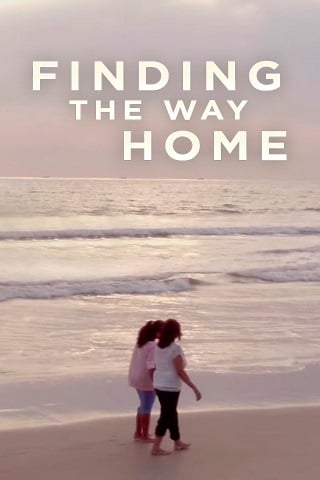 Finding the Way Home (2019) บรรยายไทย