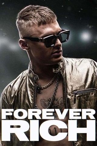 Forever Rich | Netflix (2021) ฟอร์เอเวอร์ ริช