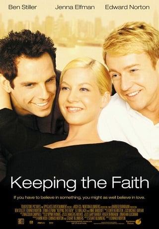 Keeping the Faith (2000) หวังแอ้มเพื่อน ต้องเฉือนกันหน่อย