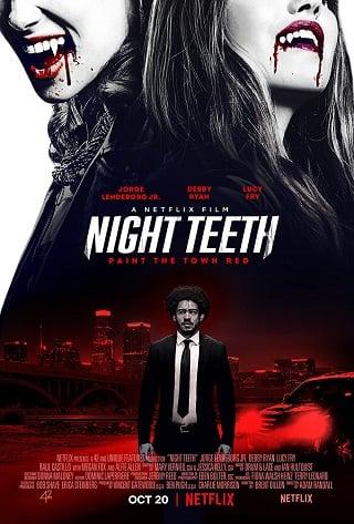 Night Teeth | Netflix (2021) เขี้ยวราตรี